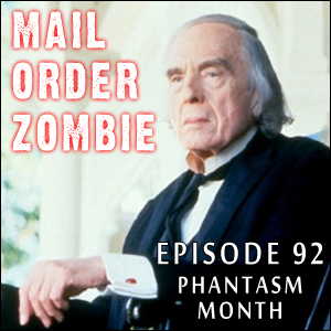 Mail Order Zombie: Episode 092