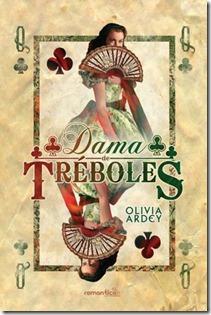 Dama de Tréboles, de Olivia Ardey