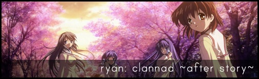 Ryan: Clannad ~after story~