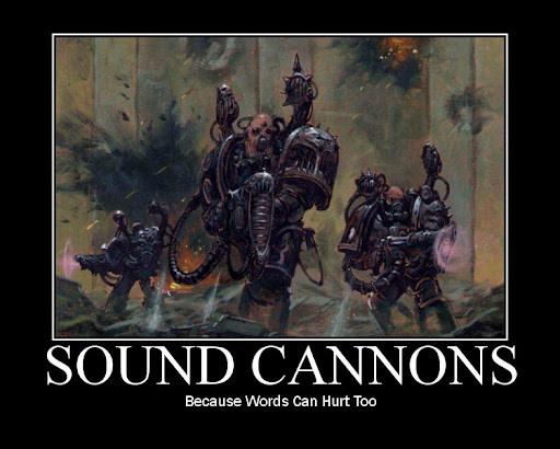 EXTERMINATUS!!! 40k+Sound+Cannons