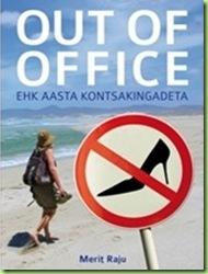 Merit-Raju-Out-of-Office-ehk-Aasta-kontsakingadeta