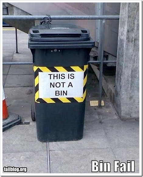 Funny garbage bin picture | This is not a bin.