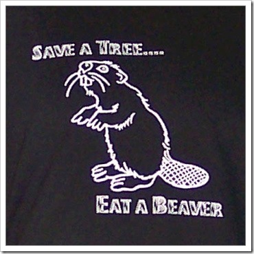 Save a tree eat a beaver funny t-shirt.