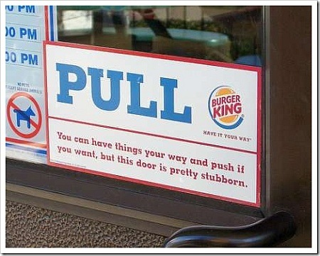 Funny burger king door sign.