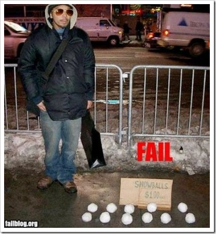 Snowballs Fail.