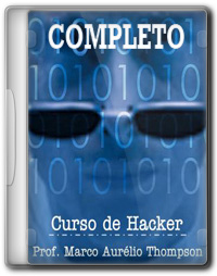 Curso de Hacker Completo   Prof Marco Aurélio Thompson