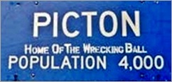Picton Sign Altered Home of the Wrecking Ball 2