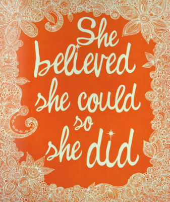 she believe she could so she