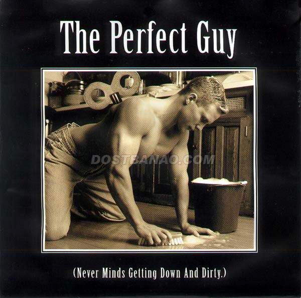 THE PERFECT GUY ... EVERY GIRL DREAM.
