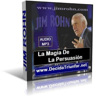 LA MAGIA DE LA PERSUASIÓN, Jim Rohn [ AudioLibro ] – Aprenda del maestro de maestros, la enorme diferencia entre presentación y persuasión.