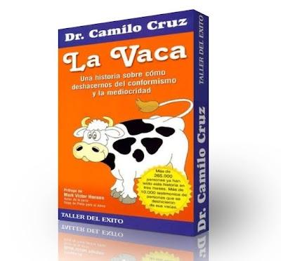 LA VACA, Camilo Cruz [ AudioLibro ] – Una historia sobre cómo deshacernos del conformismo y la mediocridad