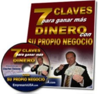 7 CLAVES PARA GANAR MAS DINERO CON SU PROPIO NEGOCIO, Charles Denney [ Audiolibro ] – El plan para empezar y promover tu negocio propio.
