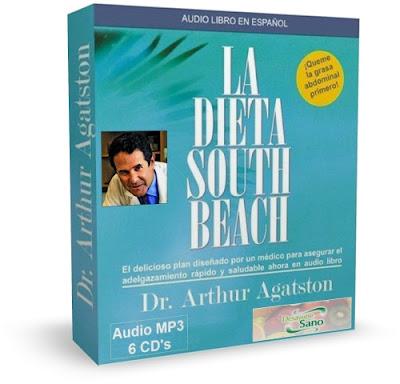 LA DIETA SOUTH BEACH, Dr. Arthur Agatston [ AudioLibro ] – Revolucionario plan médico para bajar de peso, adelgazar de forma rápida y saludable