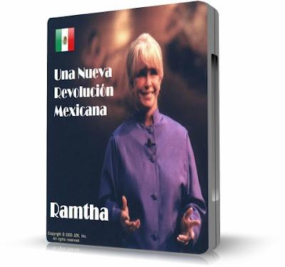 UNA NUEVA REVOLUCION MEXICANA, Ramtha [ VIDEO DVD ] – Presentación y conversaciones con Ramtha, en vivo desde México.