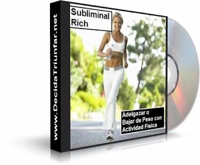 ADELGAZAR CON ACTIVIDAD FÍSICA, Subliminal Rich [ Audio CD ] – Motivación subliminal para bajar de peso con ejercicio físico o deportes.