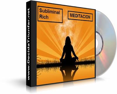 MEDITACIÓN, Subliminal Rich [ Audio CD ] – Audio subliminal para la gente que normalmente haga meditación.
