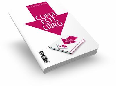 COPIA ESTE LIBRO, David Bravo Bueno [ Libro ] – Los aspectos más polémicos de las redes de intercambio en internet y la propiedad intelectual.