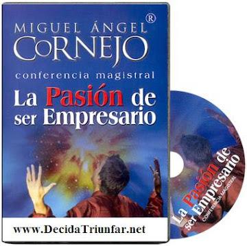 LA PASIÓN DE SER EMPRESARIO, Miguel Angel Cornejo [ AudioLibro ] – Cómo lograr los objetivos, evolucionar y mejorar en su propio negocio