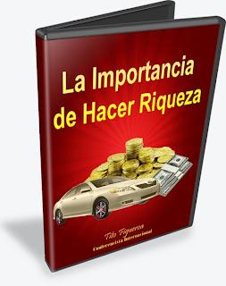 LA IMPORTANCIA DE HACER RIQUEZA, Tito Figueroa [ Audiolibro ] - El derecho universal que todos tenemos a la expansión económica