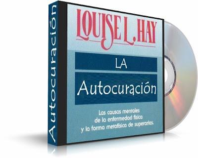 LA AUTOCURACIÓN, Louise Hay