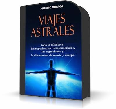 VIAJES ASTRALES, Antonio Moraga [ Curso ]