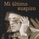 Mi último suspiro de Buñuel