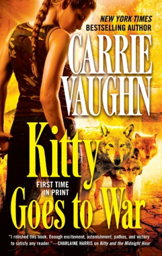 Cover Art: Kitty Goes to War by Carrie Vaughn