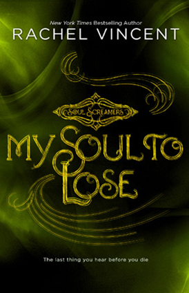 Review: My Soul to Lose by Rachel Vincent