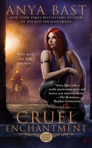 Early Review: Cruel Enchantment by Anya Bast