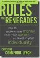 978-0071489751 Rules for Renegades lg