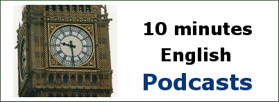 10 minutes English - Podcasts