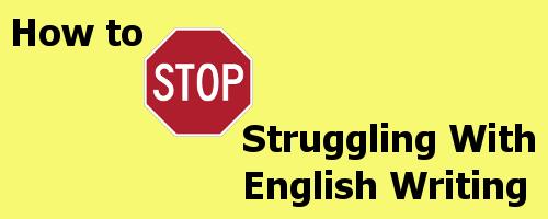 Cómo superar tus problemas cuando escribes en inglés