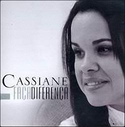 Cassiane - Faça Diferença