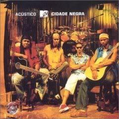 Download   Cidade Negra   Acústico MTV | músicas