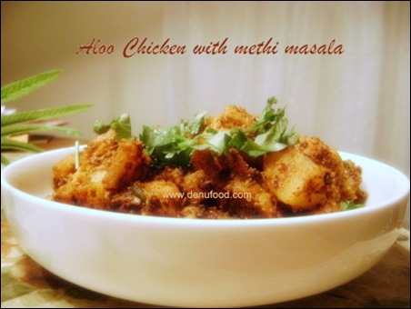 Aloo Chicken with Methi