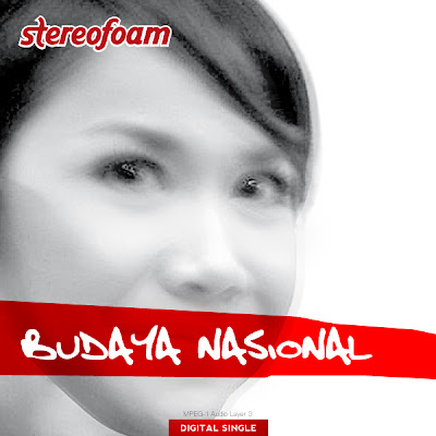 Stereofoam - Budaya Nasional