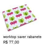 worktop saver rabanete | R$ 77,00