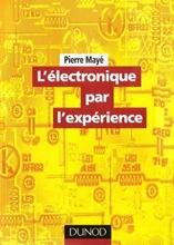 L'électronique par l'experience