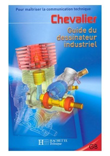 Le Guide Du Dessinateur Industriel-Chevalier