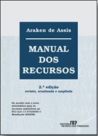 Araken de Assis - Manual dos Recursos