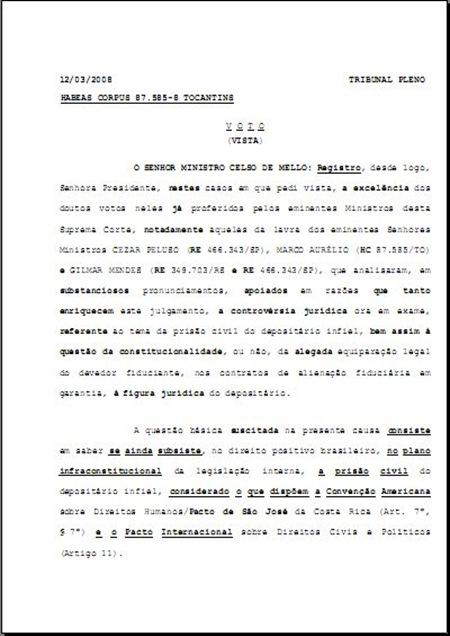Voto proferido pelo Eminente Ministro Celso de Mello no julgamento do HC 87.585-8. Prisão Civil do Depositário Infiel.
