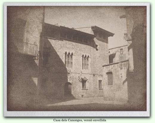 Casa dels Canonges envellida