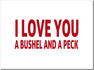 Just Because 8 - I love you a bushel and a peck - red - Sprik Space
