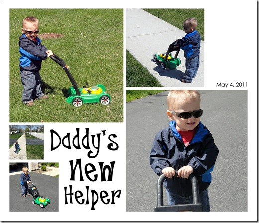 Daddy's New Helper - May 6, 2011
