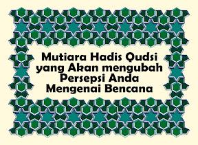 Mutiara Hadis Qudsi tentang Musibah
