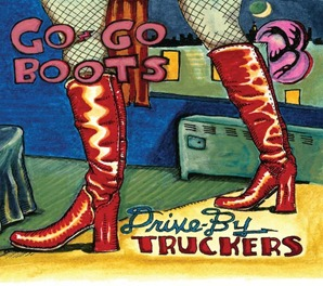 Drive-By-Truckers-Go-Go-Boots