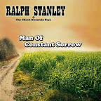 Ralph Stanley & The Clinch Mountain Boys - Man of Constant Sorrow
