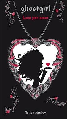 CUBIERTA Ghostgirl. Loca de amor
