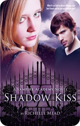 Vampire Academy. Shadow Kiss