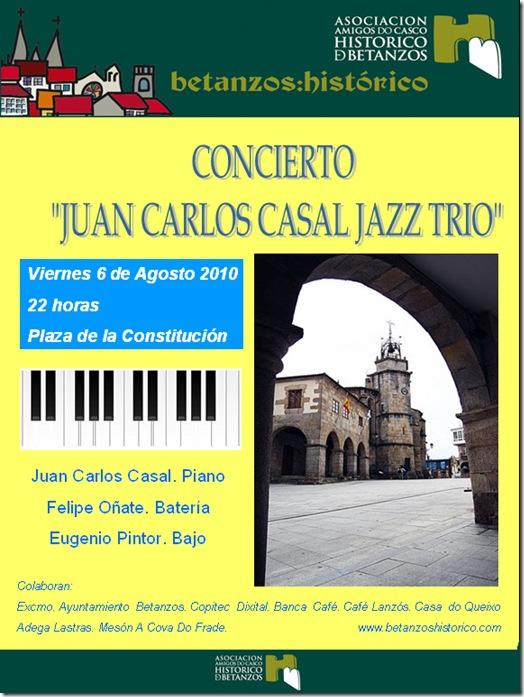 "Concerto de jazz ""JUAN CARLOS CASAL JAZZ TRIO"" no casco histórico de Betanzos"